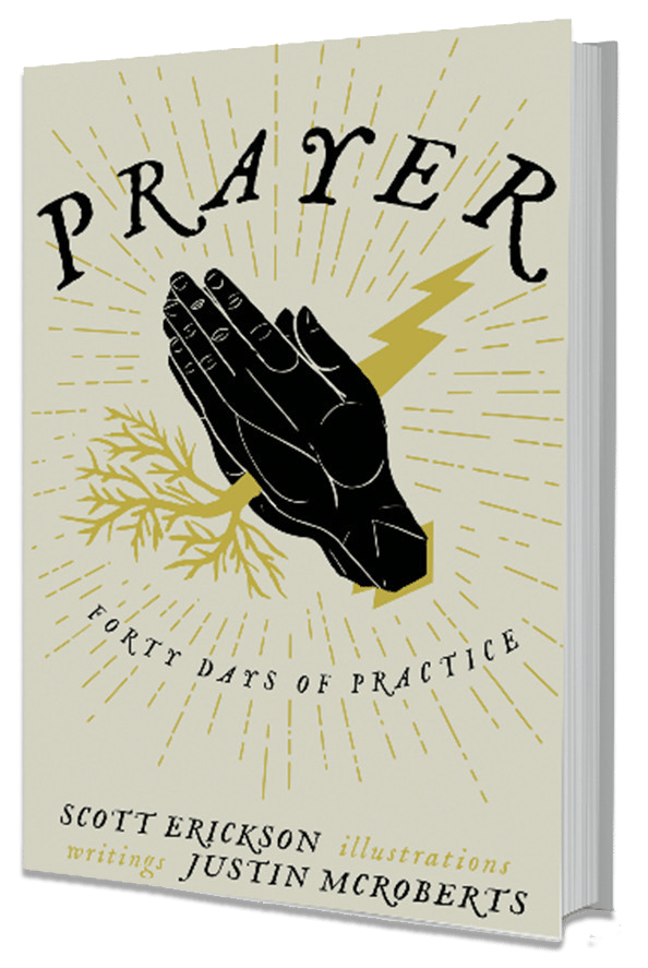 Prayer: 40 Days of Practice