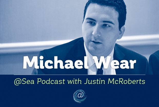 @ Sea Podcast #3: Michael Wear
